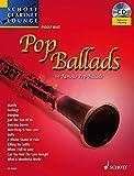 Pop Ballads: 14 Famous Pop Ballads. Klarinette. Ausgabe mit CD. (Schott Clarinet Lounge)