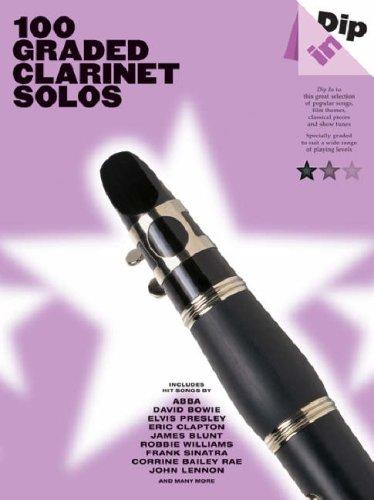 Dip In: 100 Graded Clarinet Solos: Noten für Klarinette